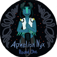 Round One - Aphelion Nyx by ChimericMachinations