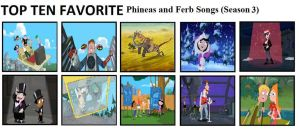 Top 10 Phineas and Ferb Season 3 Songs by mlp-vs-capcom
