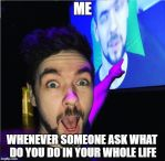 What do you do in your whole life? by Prince-riley