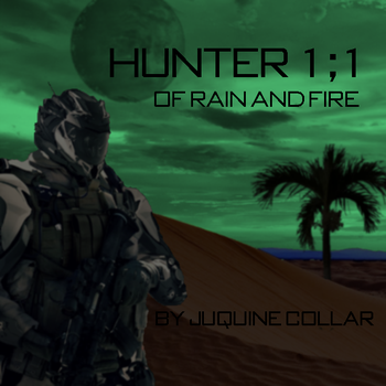 Hunter 1 1 Of Rain And Fire by OfRainAndFire