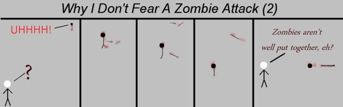 Why I Don't Fear A Zombie Attack 2 by Moonsetta