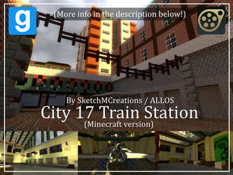 Map - City 17 Train Station (Minecraft version) by SecminourTheThird