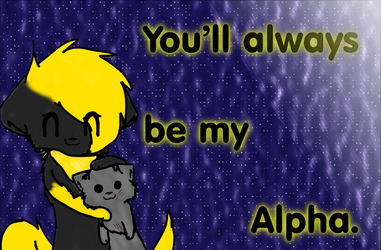 ~You'll always be my Alpha~ by DoruTheShortaKitty