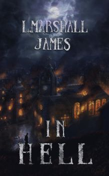 L.Marshall James - In Hell - bookcover by Victor-Lam-art