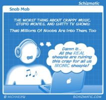 Snob Mob by schizmatic