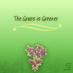 album and fic: The Grass is Greener by Ericanii