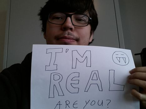 I'm real :-) by Blackinkbarbarian