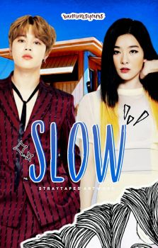 slow by soelaire