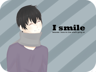 I smile... by PrincessEve1