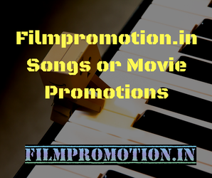 Songs or Movie Promotions by filmpromotion