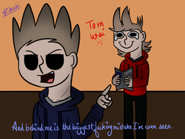 Tom, stop being so rude! by Khushi-1428