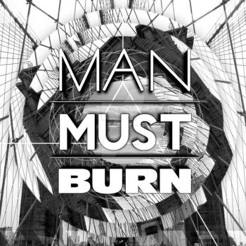 Man Must Burn by babushke
