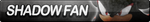 Shadow Fan Button (Resubmit) by ButtonsMaker