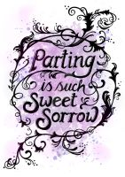 Parting is Such Sweet Sorrow by mayan-art