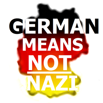 German means NOT nazi! by Technae