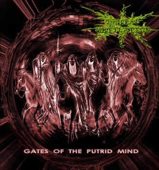 GATES OF THE PUTRID MIND by MUTILADOR