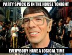 Party Spock is in the house tonight by Zink120