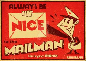 Be Nice to the Mailman by roberlan
