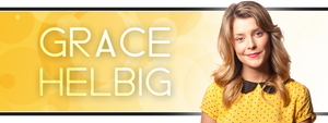 Grace Helbig Banner by J4MESG