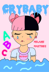They Call Me CryBaby (Melanie Martinez) by roxellover101