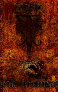 Died For Nothing by LucifericChrist