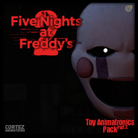 [FNAF 2] Toy Animatronics Pack | Part 2 | RELEASE by CortezAnimations