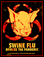 SWINE FLU - Beware The Pandemic by luvataciousskull