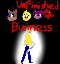 Unfinished Business (OLD) by Errand-Girl