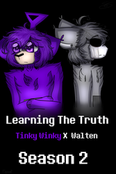 Cover (Learning The Truth - Tinky Winky x Walten) by SpaceNimation