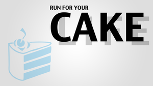 Run for your cake by VADi25