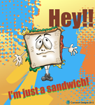Im just a sandwich by Grinder40