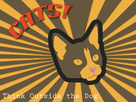 Cats - Think Outside the Dog by muzac