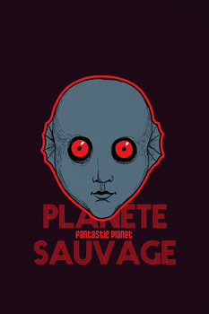 Fantastic Planet Poster by Ryan-Rhodes