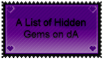 Hidden Gems on deviantART by wintercool612