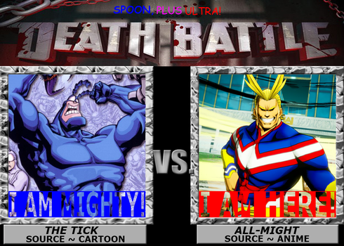Death Battle ~ The Tick VS All-Might by 4xEyes1987