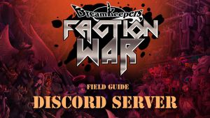 FACTION WAR Discord Walk-through by Dreamkeepers