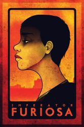 Imperator Furiosa by Indy-Lytle