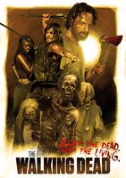 The Walking Dead: Fight The Dead. Fear The Living. by ChristopherOwenArt
