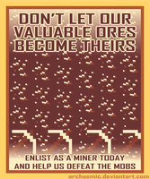 Minecraft Propaganda: Ore by archaemic