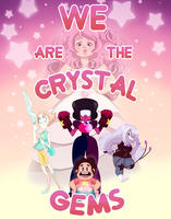 We Are The Crystal Gems! by brittninja