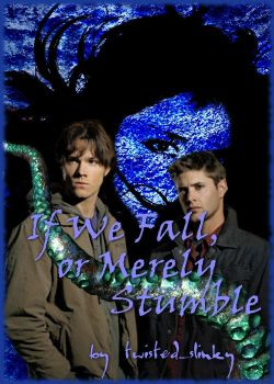 If We Fall or Merely Stumble Cover by PatriciaTepes