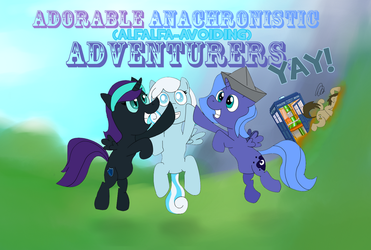 Adorable Anachronistic Adventurers, YAY! by UltraTheHedgetoaster