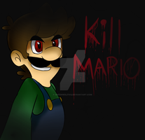 Kill MArio by greenwolfs12