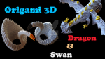 Origami 3D Swan and Dragon - VIDEO by IDEAndo-art