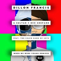 Dillon Francis - When We Were Young (Zomboy Remix) by joshuacarlbaradas