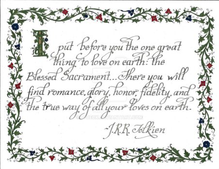 Tolkien Quote - Blessed Sacrament by A-Beck