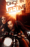 ONCE IN A LIFETIME - WATTPAD COVER by AdmireMyStyle