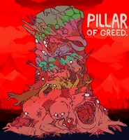 PILLAR OF GREED by splendidland