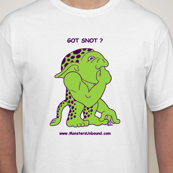 Got Snot - Mott T-shirt by MonstersUnbound