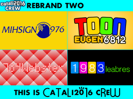 Catali2016 Crew Rebrand Two (Others) Part 1 by CatalinMetro